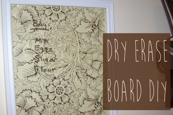 how to make a cheap dry erase board