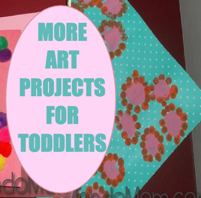 More toddler arts & crafts projects