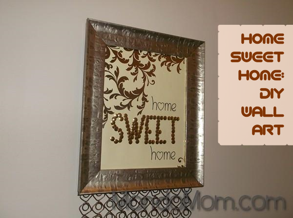 DIY Home Sweet Home wall art