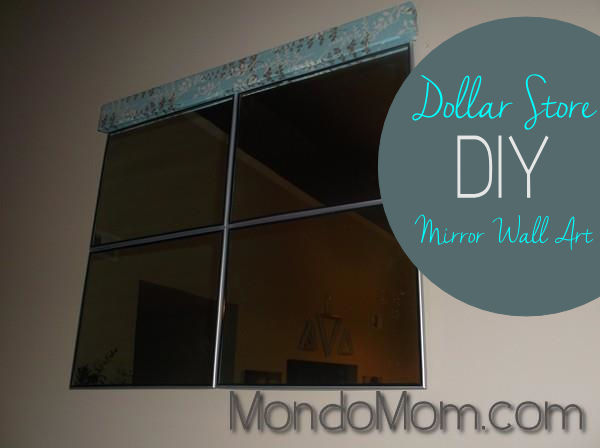 DIY Dollar Store Mirror Art