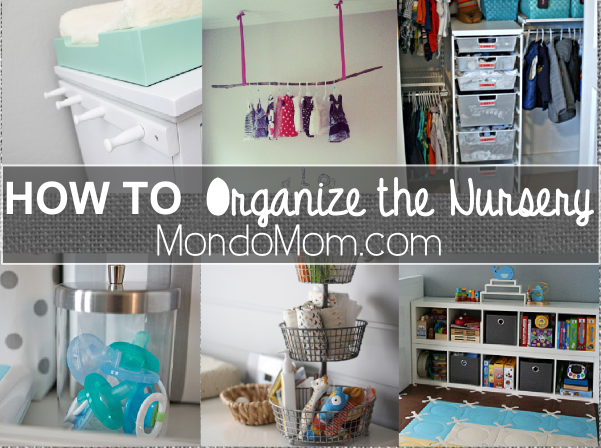 Organize the nursery: ideas for inspiration