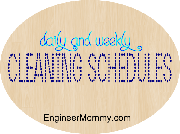 Daily and Weekly Cleaning Schedules