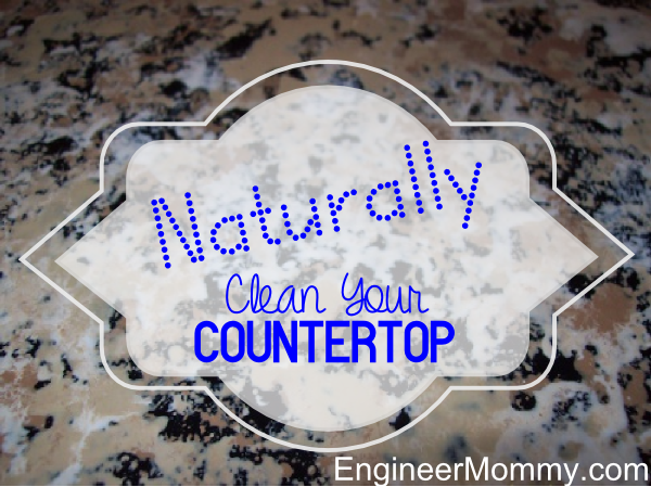 Naturally Clean Your Countertops