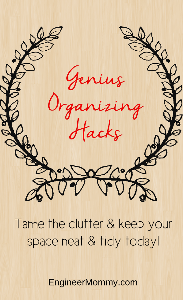 Genius Organizing Hacks