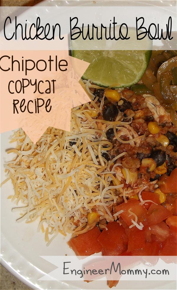 Chicken Burrito Bowl: Chipotle Copycat Recipe
