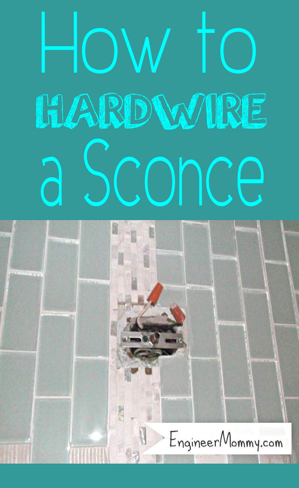 How to Hardwire a Sconce