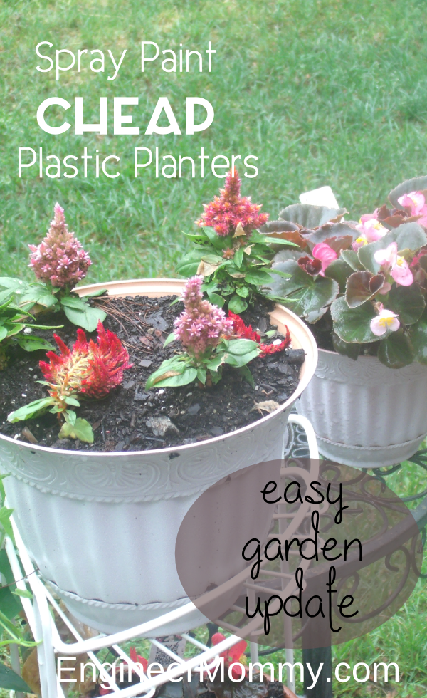 Engineer Mommy & Spray Paint Cheap Plastic Planters: Easy Garden Update