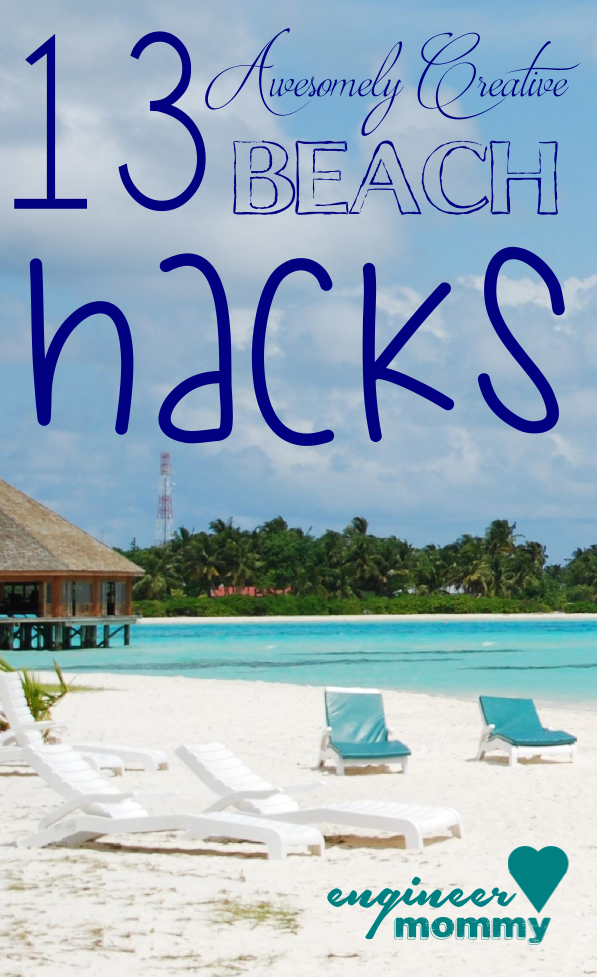 13 Awesomely Creative Beach Hacks