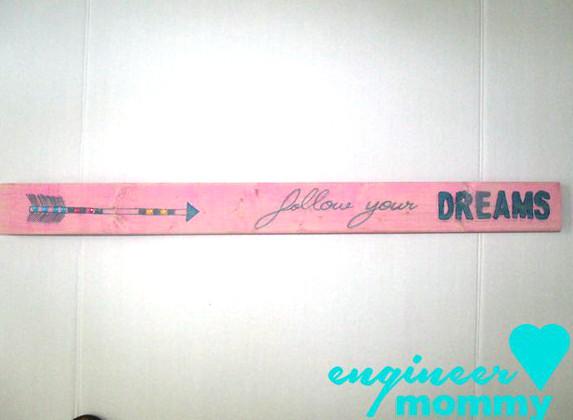"DIY decorative ""follow your dreams"" sign"