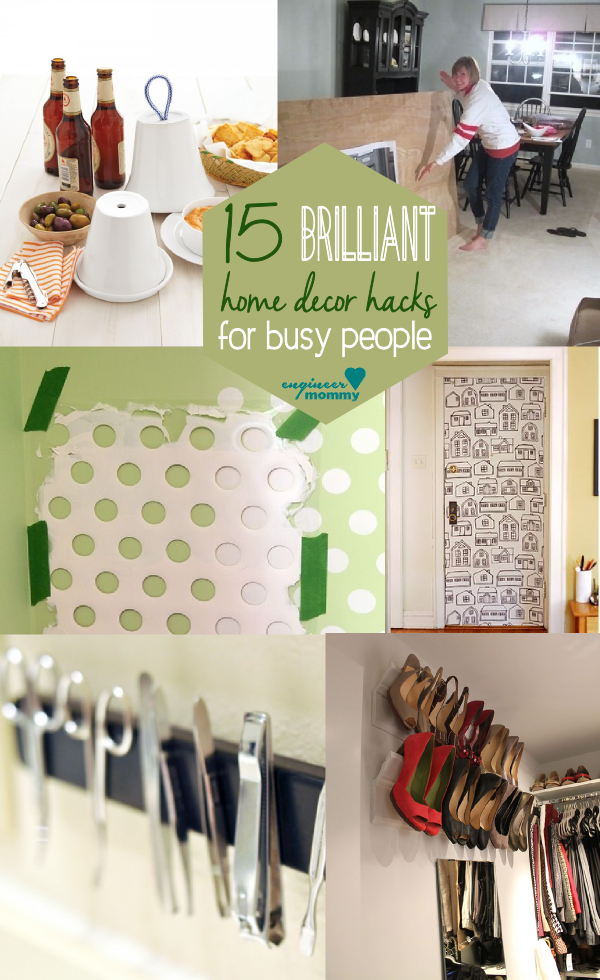 15 brilliant home decor hacks for busy people