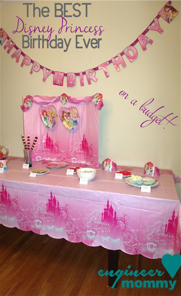 The BEST Disney Princess Birthday Ever... on a budget!