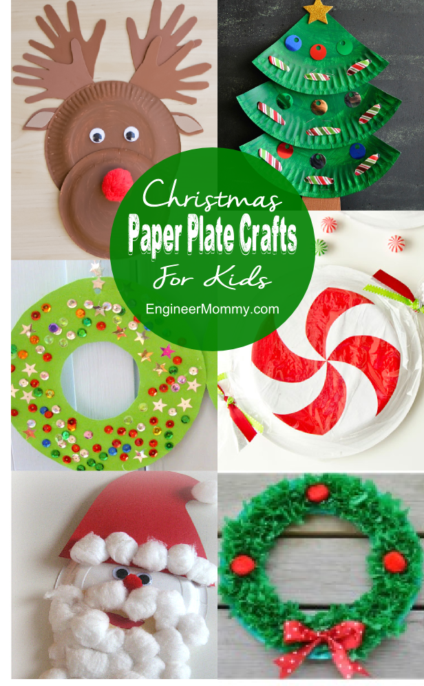 10 Christmas Paper Plate Crafts for Kids & 10 Christmas Paper Plate Crafts for Kids - Engineer Mommy