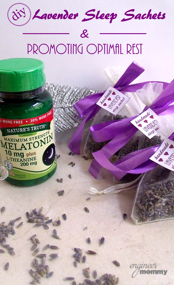 DIY Lavender Sleep Sachets & Promoting Optimal Rest