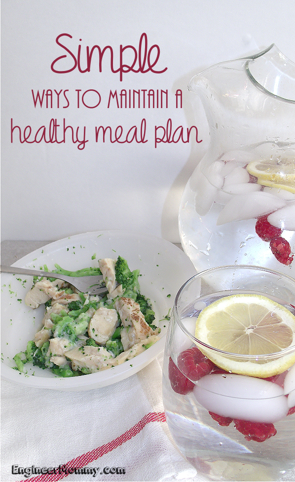 Simple Ways to Maintain a Healthy Meal Plan