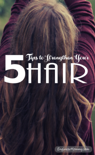 5 Tips to Strengthen Your Hair