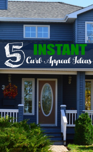 5 Instant Curb Appeal Ideas