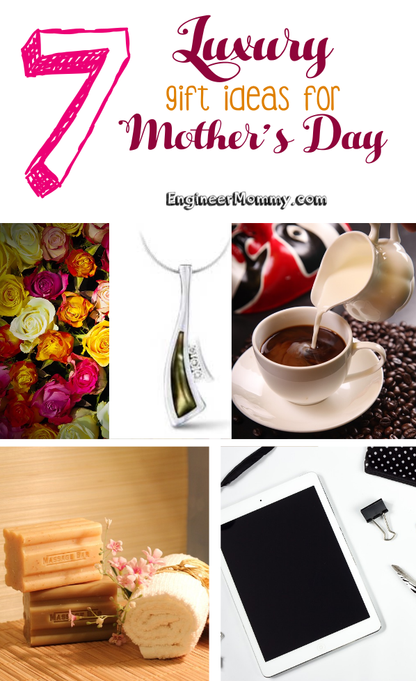 7 Luxury Gift Ideas for Mother's Day