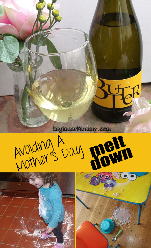 Avoiding a Mother's Day Meltdown