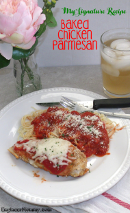 My Signature Recipe: Baked Chicken Parmesan