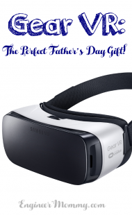 Gear VR: The Perfect Father's Day Gift