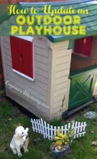 How to Update an Outdoor Playhouse