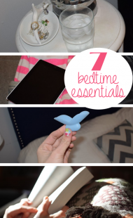 Top 7 Bedtime Essentials