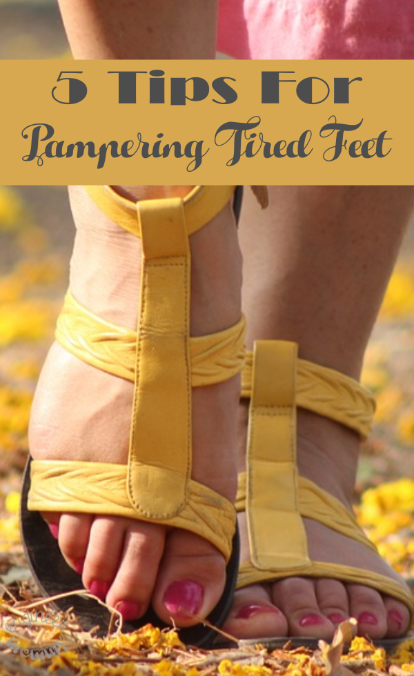 5 Tips for Pampering Tired Feet