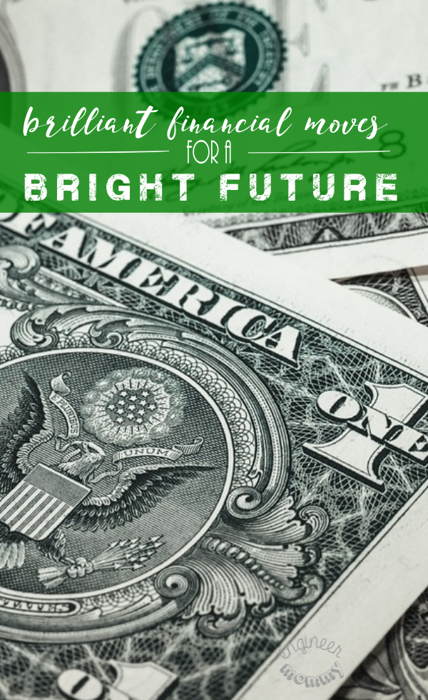 Brilliant Financial Moves for a Bright Future