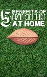 5 Benefits of Artificial Turf at Home