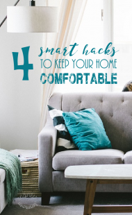 4 Smart Hacks to Keep Your Home Comfortable