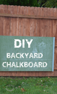 DIY Backyard Chalkboard