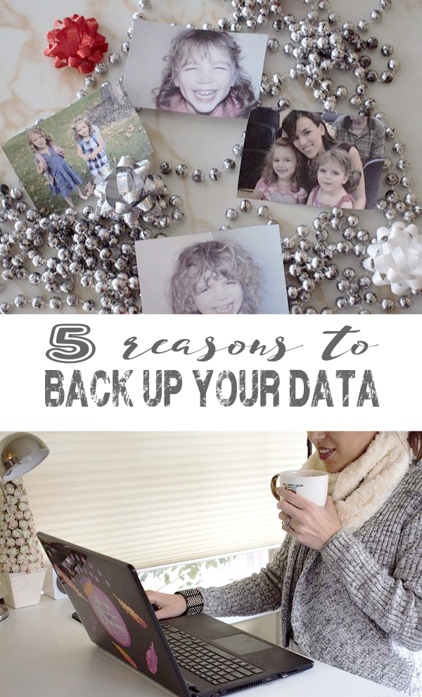 5 Reasons to Back Up Your Data