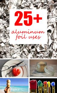25+ Aluminum Foil Uses