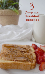3 Time-Saving Breakfast Recipes
