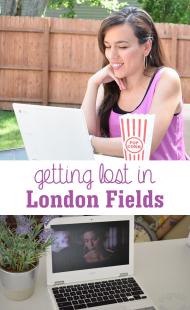 Getting Lost in London Fields
