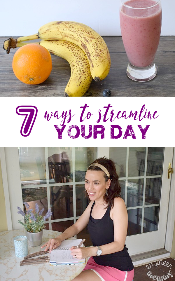 7 Ways to Streamline Your Day
