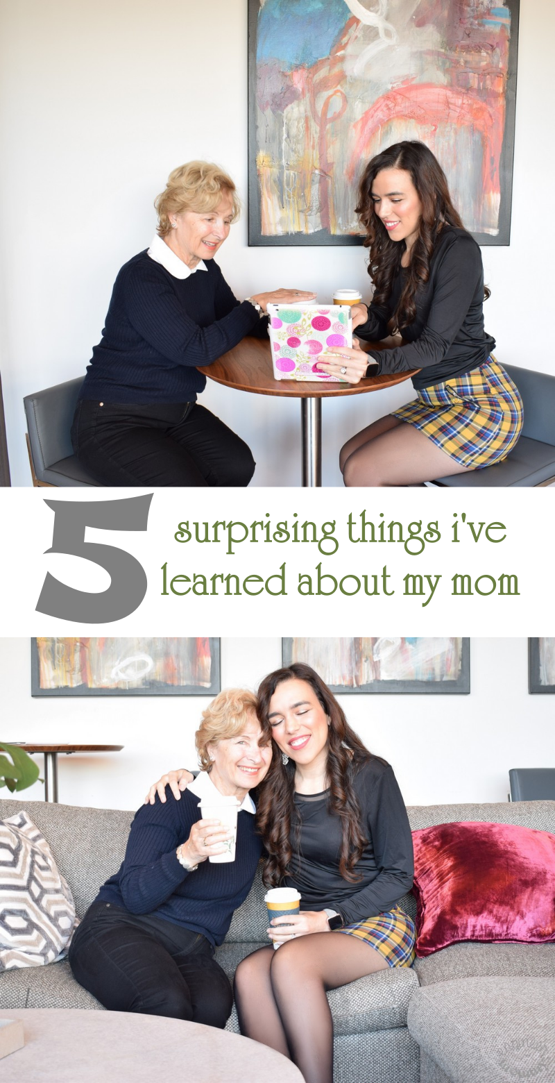 5 Things I've Learned About My Mom Recently