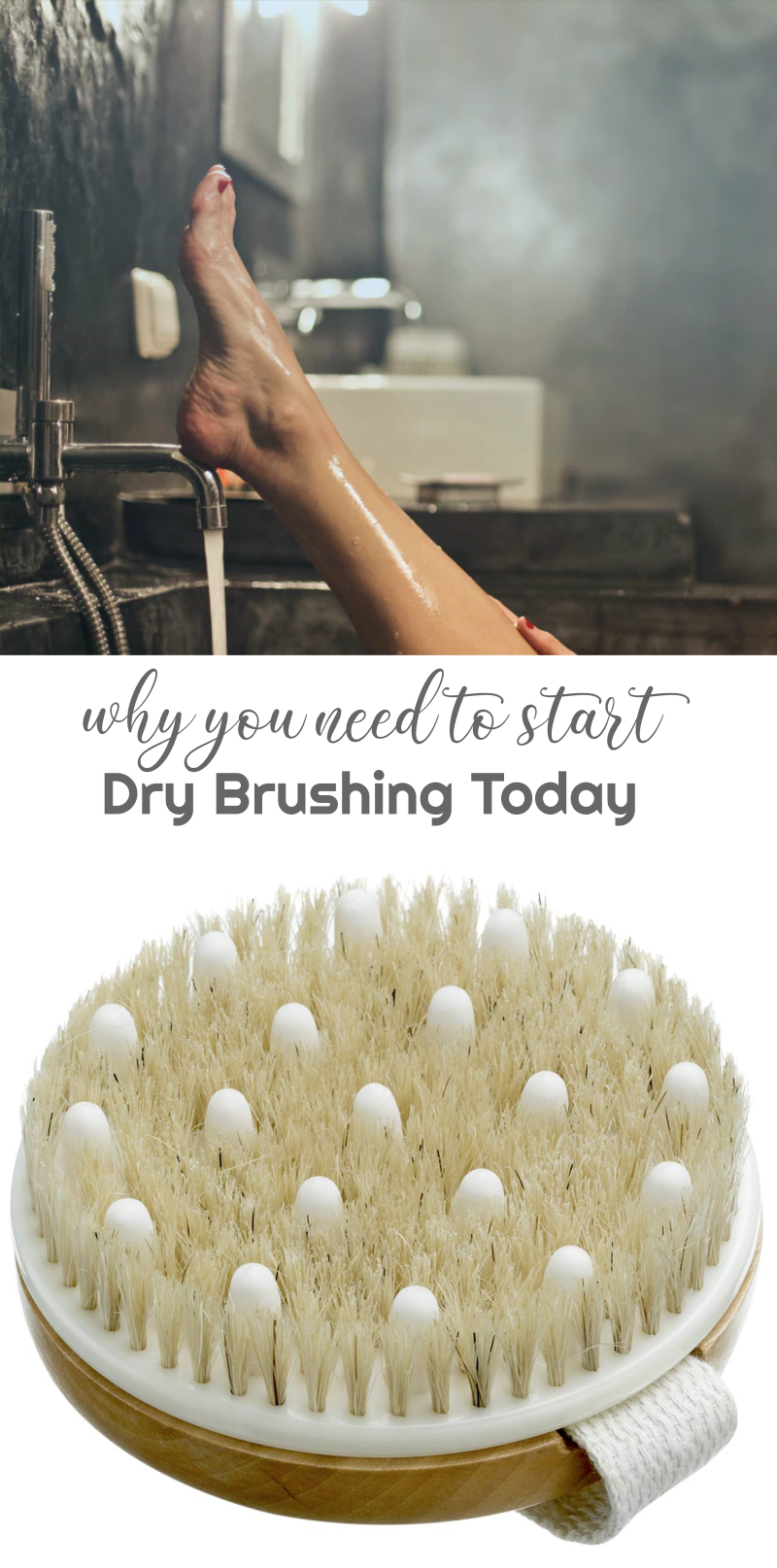 Why You Need to Start Dry Brushing Today