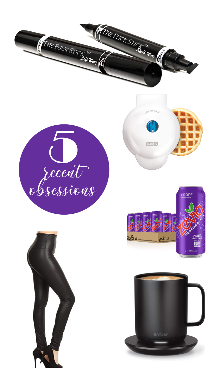 5 Recent Obsessions