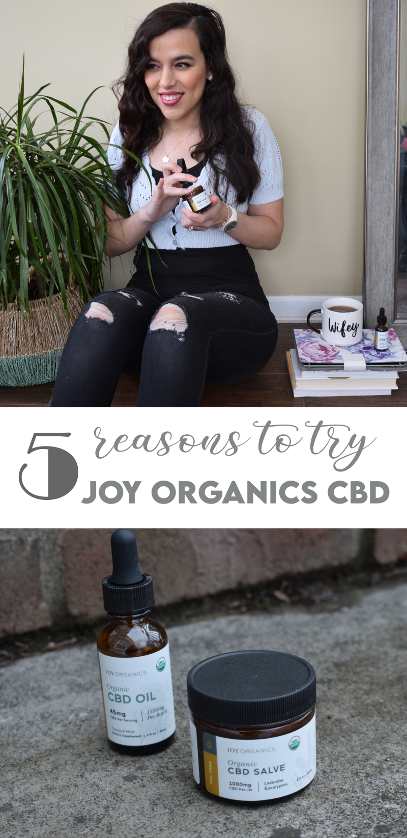 5 Reasons to Try Joy Organics CBD