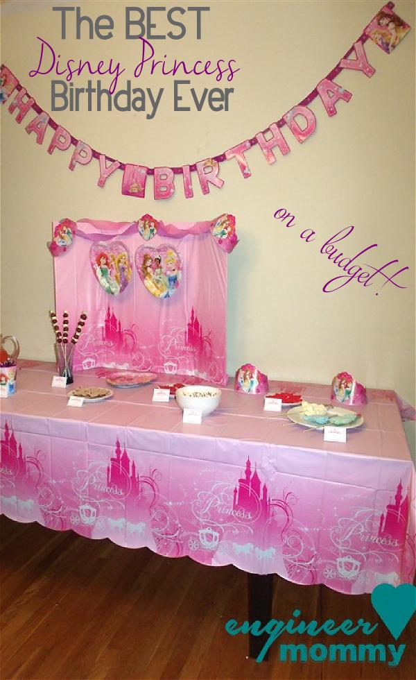 The BEST Disney Princess Birthday Ever... on a budget!