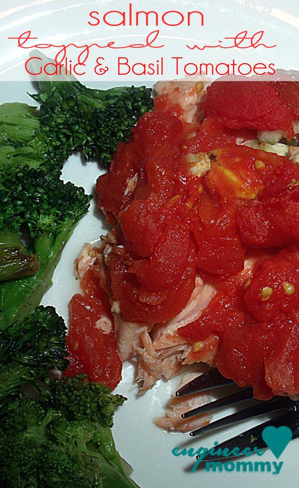 Salmon w/ Garlic & Basil Tomatoes