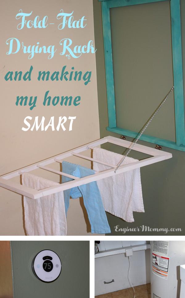DIY Fold-Flat Drying Rack & Making My Home Smart