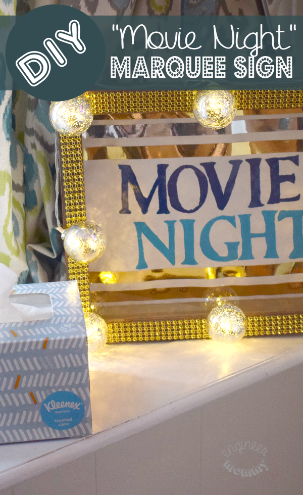 """DIY """"Movie Night"""" Marquee Sign with Lights"""