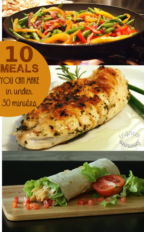10 Meals You Can Make in Under 30 Minutes